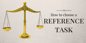 How to choose a reference task