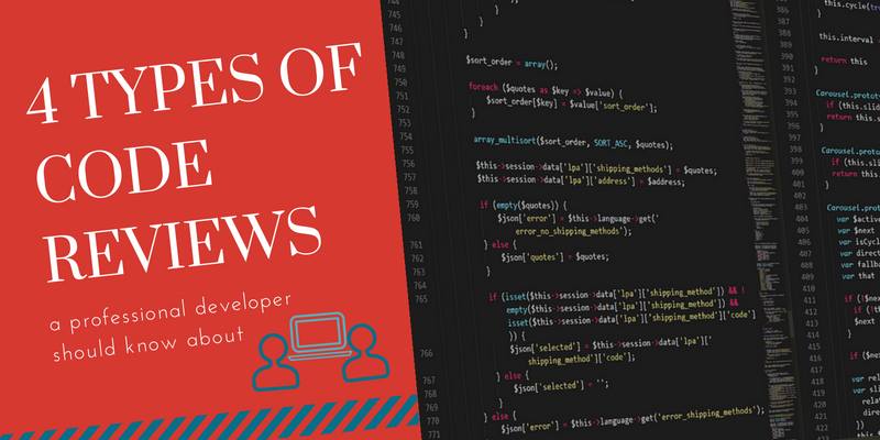 4 Types Of Code Reviews Any Developer Should Know